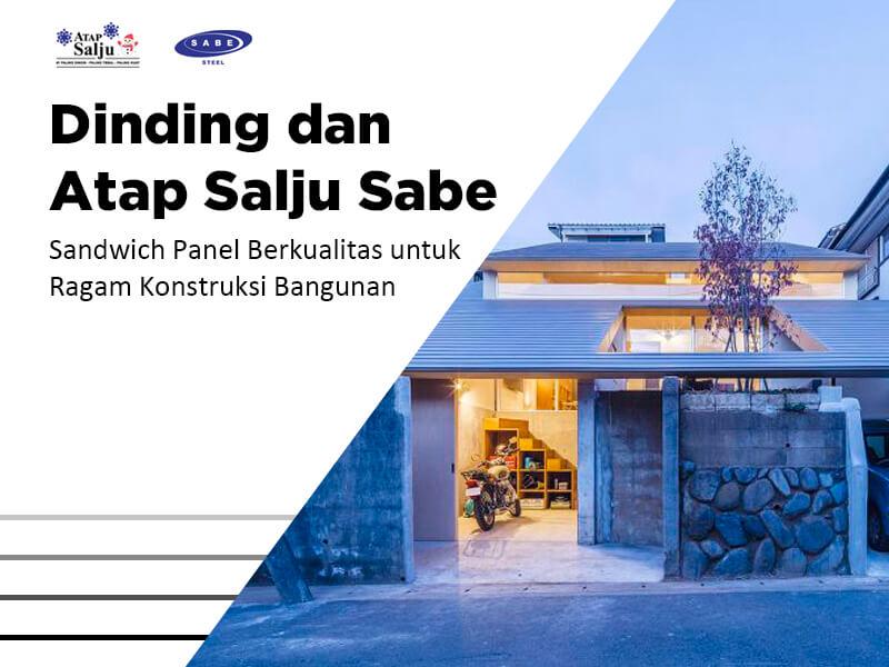 Dinding dan Atap Salju Sabe, Sandwich Panel Berkualitas untuk Ragam Konstruksi Bangunan